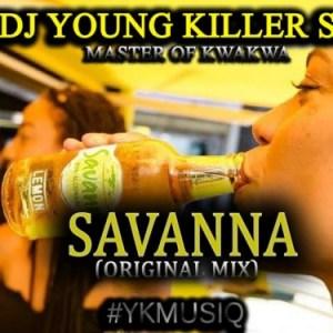 Dj young killer SA - Savanna